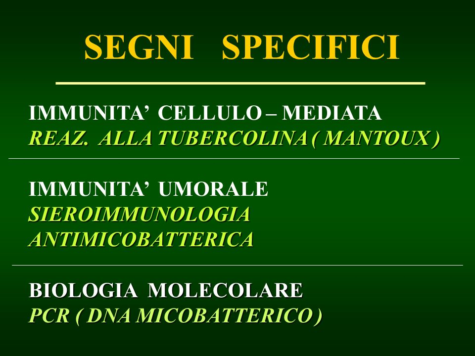 SEGNI SPECIFICI IMMUNITA' CELLULO – MEDIATA