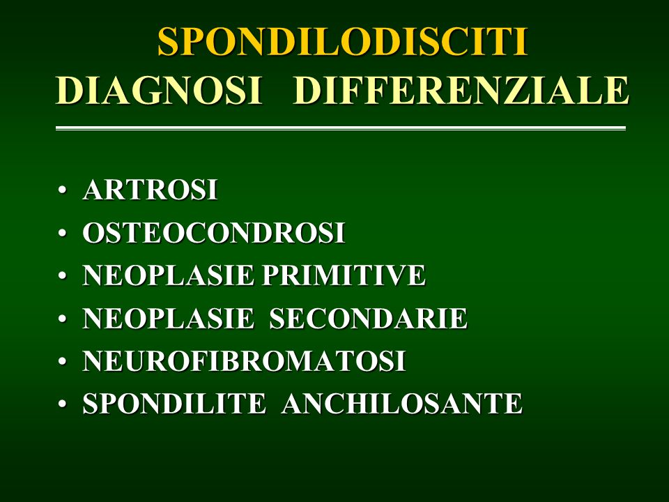 SPONDILODISCITI DIAGNOSI DIFFERENZIALE