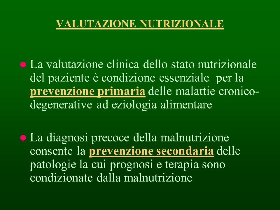 VALUTAZIONE NUTRIZIONALE