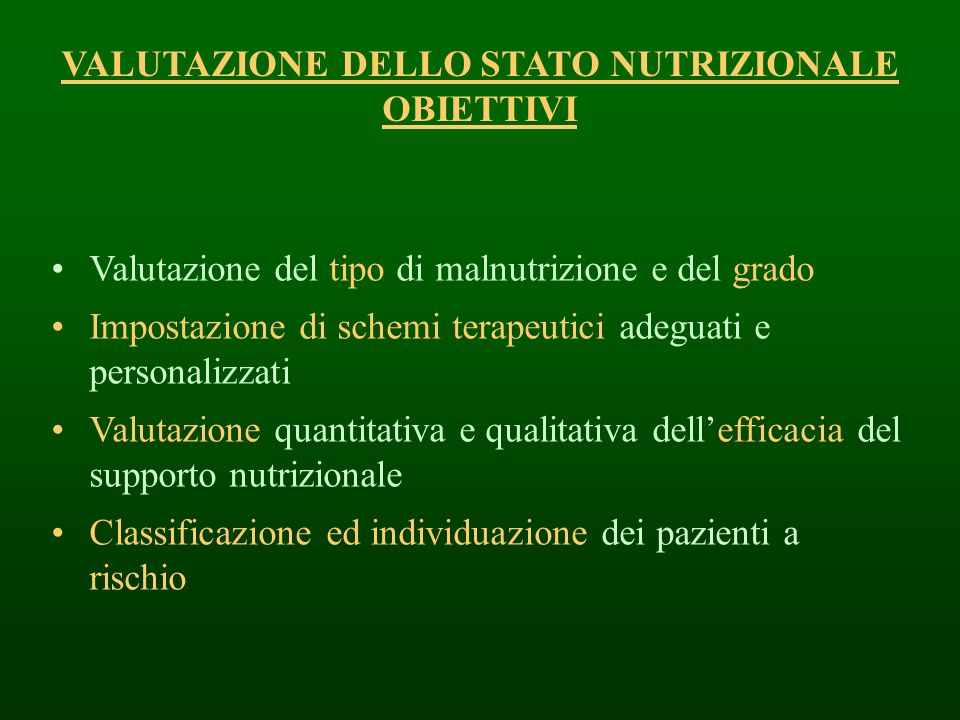 VALUTAZIONE DELLO STATO NUTRIZIONALE