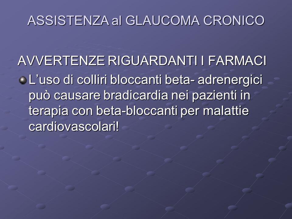 ASSISTENZA al GLAUCOMA CRONICO