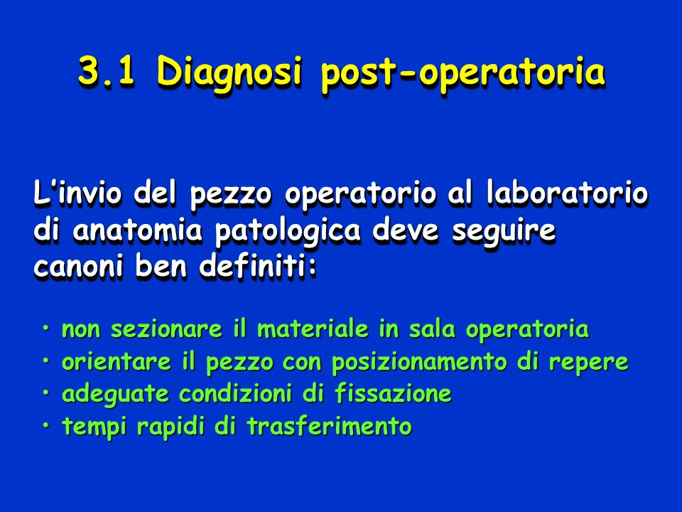 3.1 Diagnosi post-operatoria