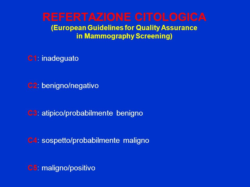 REFERTAZIONE CITOLOGICA (European Guidelines for Quality Assurance in Mammography Screening)