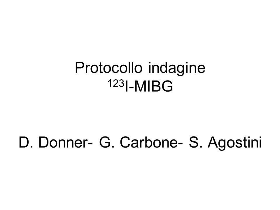 Protocollo indagine 123I-MIBG D. Donner- G. Carbone- S. Agostini