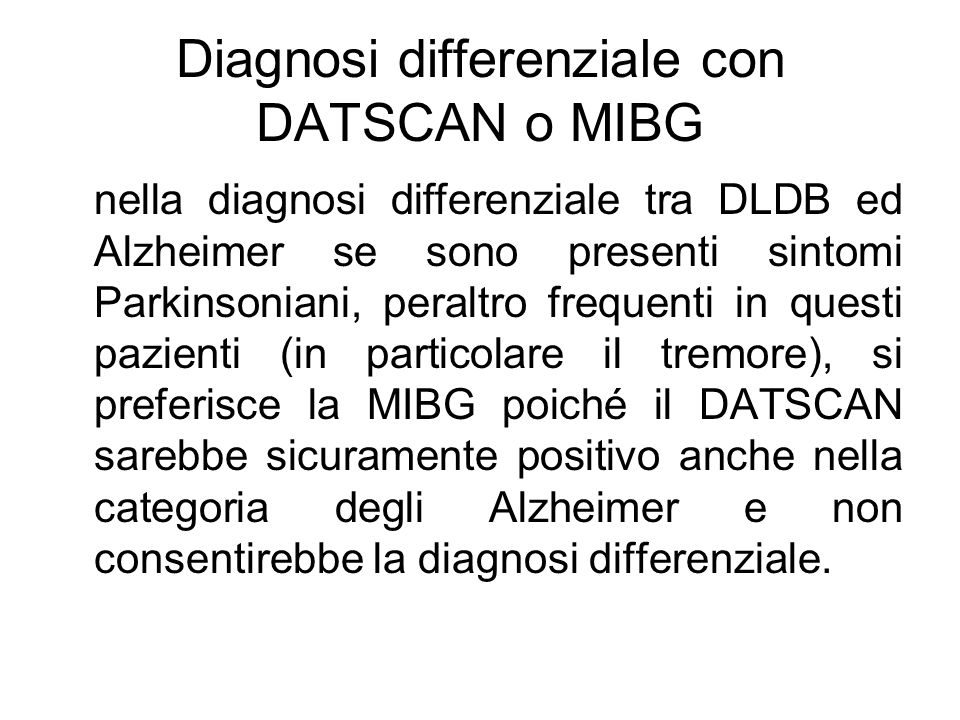 Diagnosi differenziale con DATSCAN o MIBG