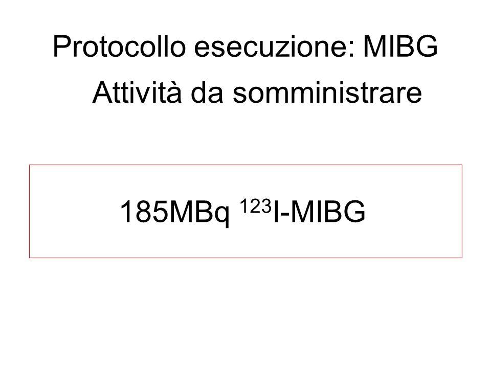 Protocollo esecuzione: MIBG