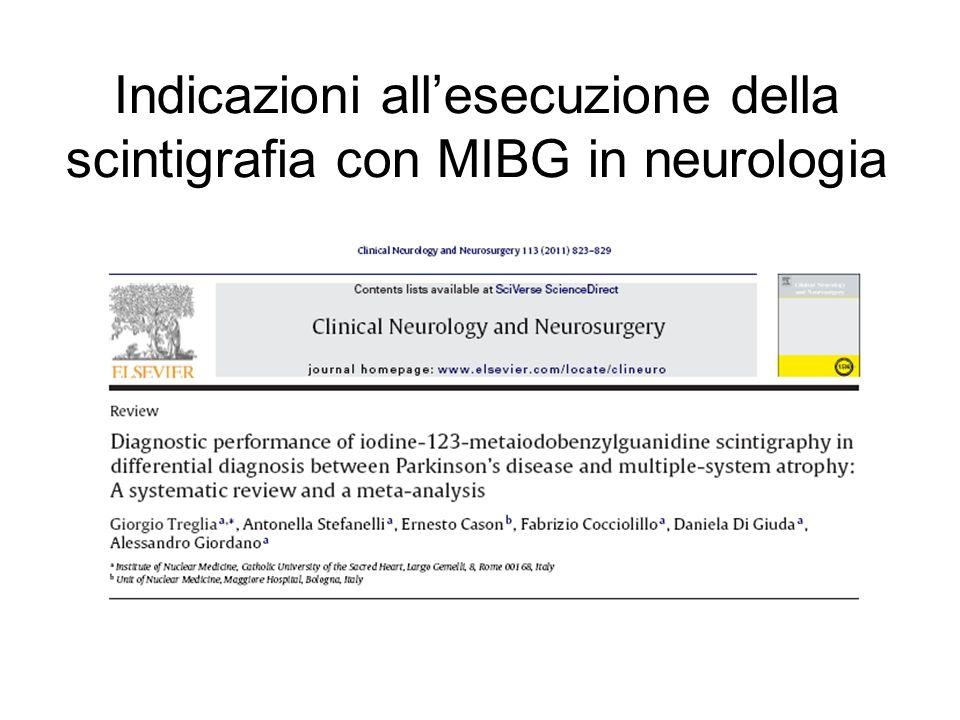 Indicazioni all'esecuzione della scintigrafia con MIBG in neurologia