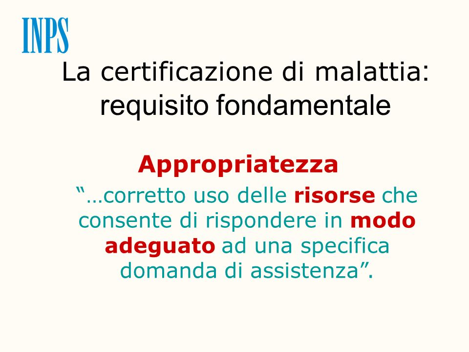 La certificazione di malattia: requisito fondamentale