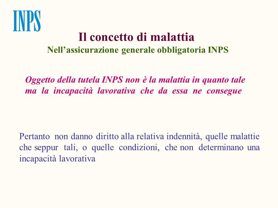 Il concetto di malattia Nell'assicurazione generale obbligatoria INPS