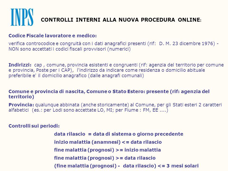 CONTROLLI INTERNI ALLA NUOVA PROCEDURA ONLINE: