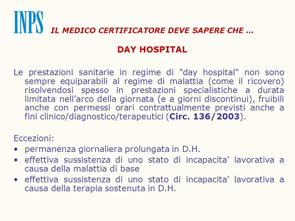 IL MEDICO CERTIFICATORE DEVE SAPERE CHE … DAY HOSPITAL