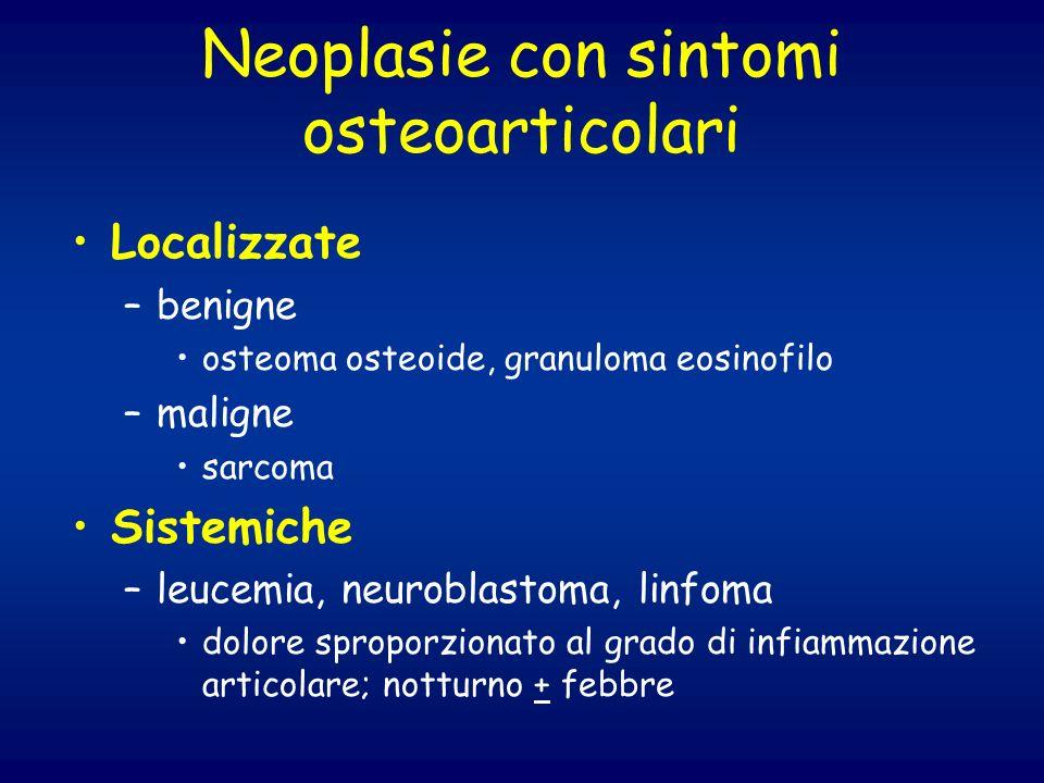 Neoplasie con sintomi osteoarticolari