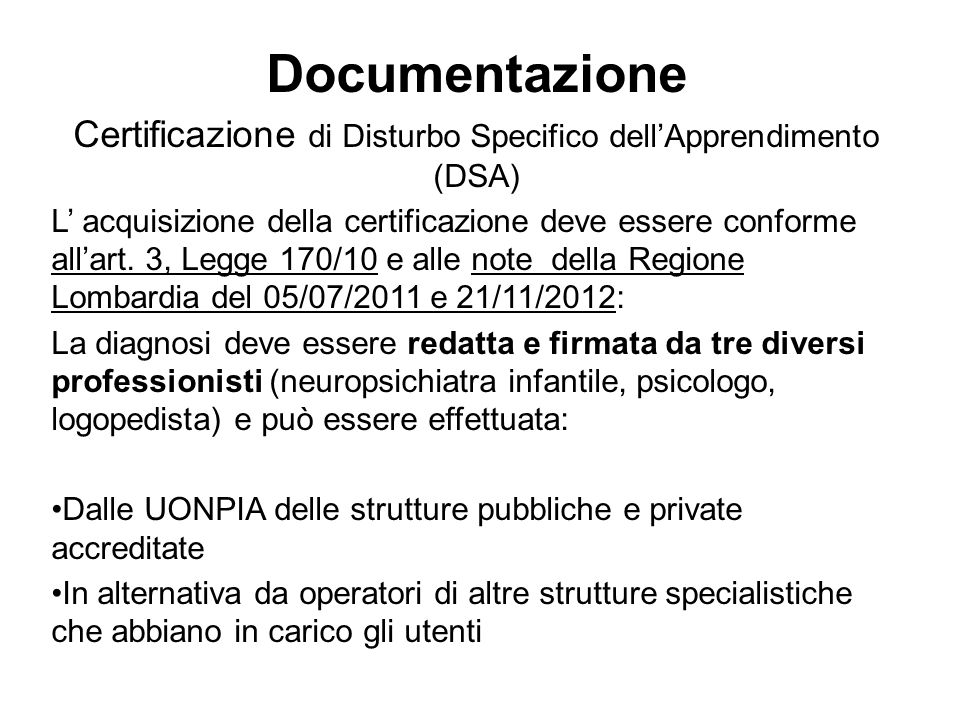 Certificazione di Disturbo Specifico dell'Apprendimento (DSA)