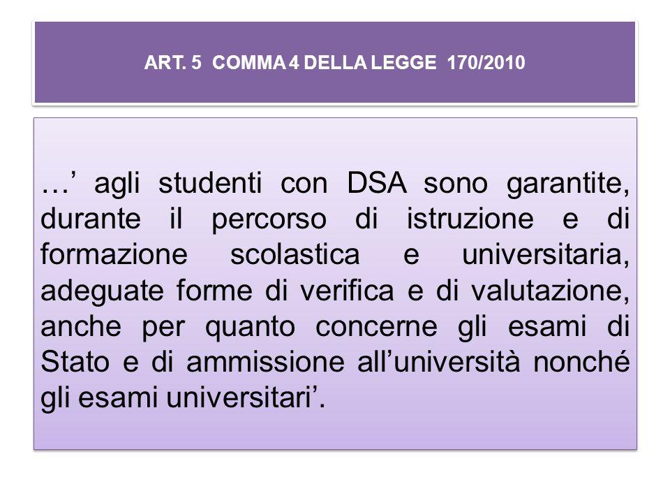 ART. 5 COMMA 4 DELLA LEGGE 170/2010