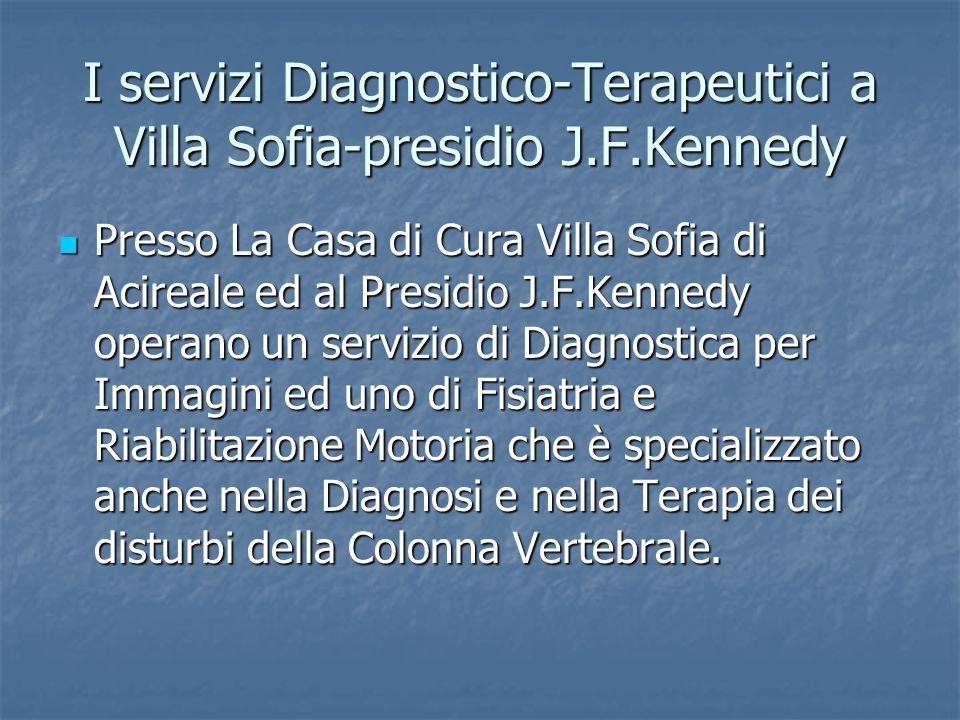 I servizi Diagnostico-Terapeutici a Villa Sofia-presidio J.F.Kennedy
