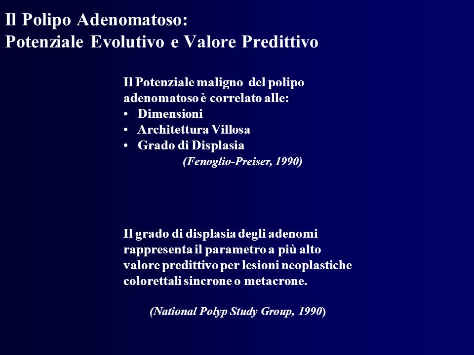 Il Polipo Adenomatoso: Potenziale Evolutivo e Valore Predittivo