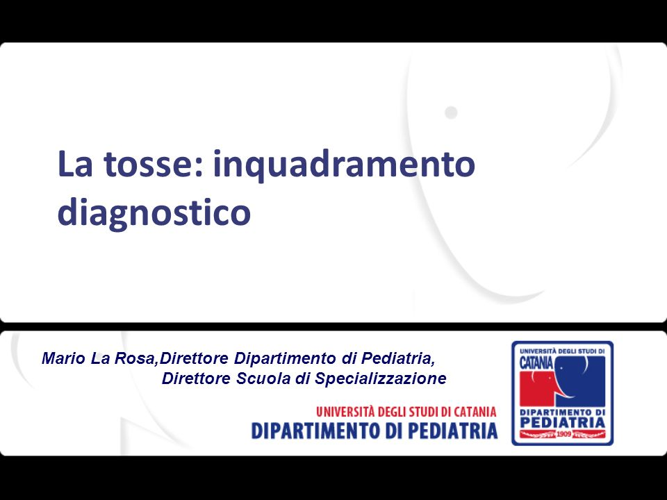 La tosse: inquadramento diagnostico