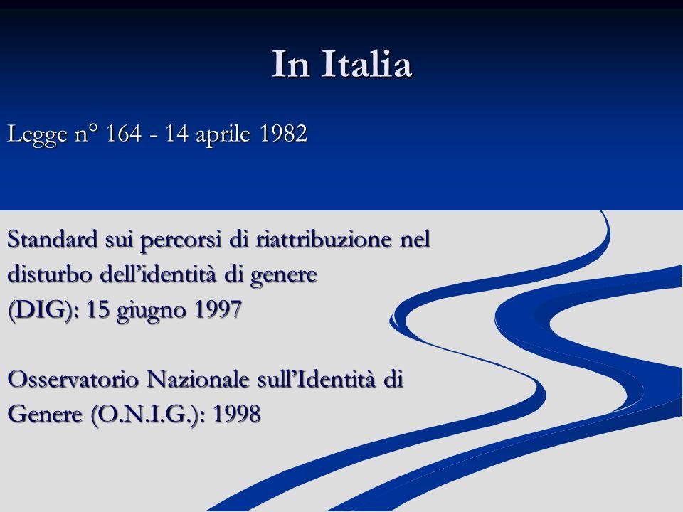 In Italia Legge n° 164 - 14 aprile 1982