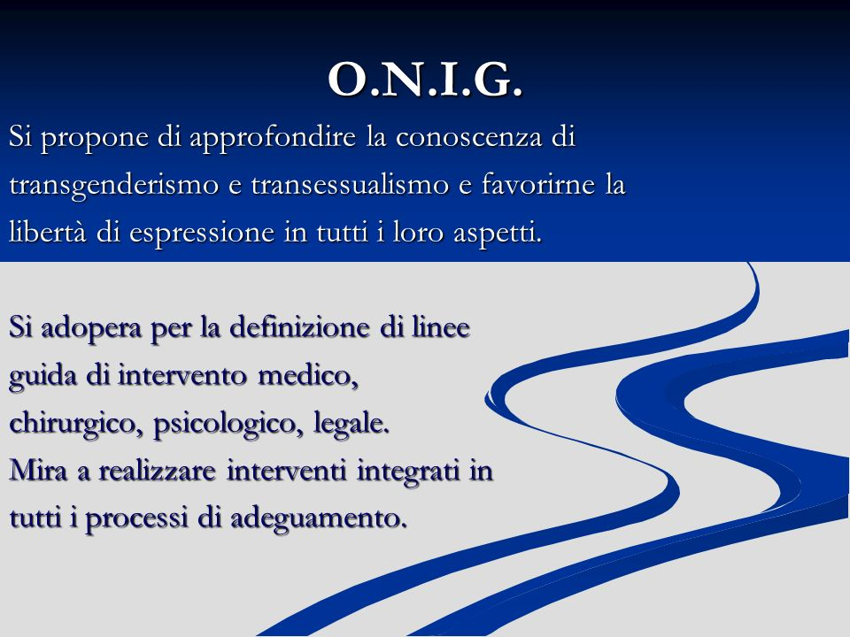 O.N.I.G. Si propone di approfondire la conoscenza di