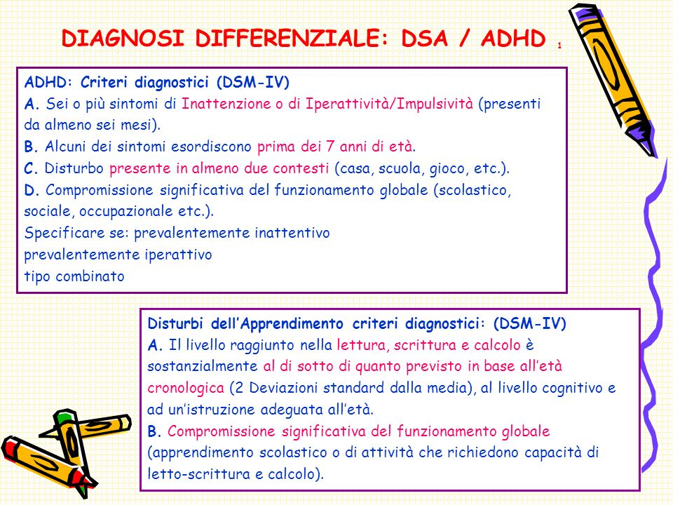DIAGNOSI DIFFERENZIALE: DSA / ADHD 1