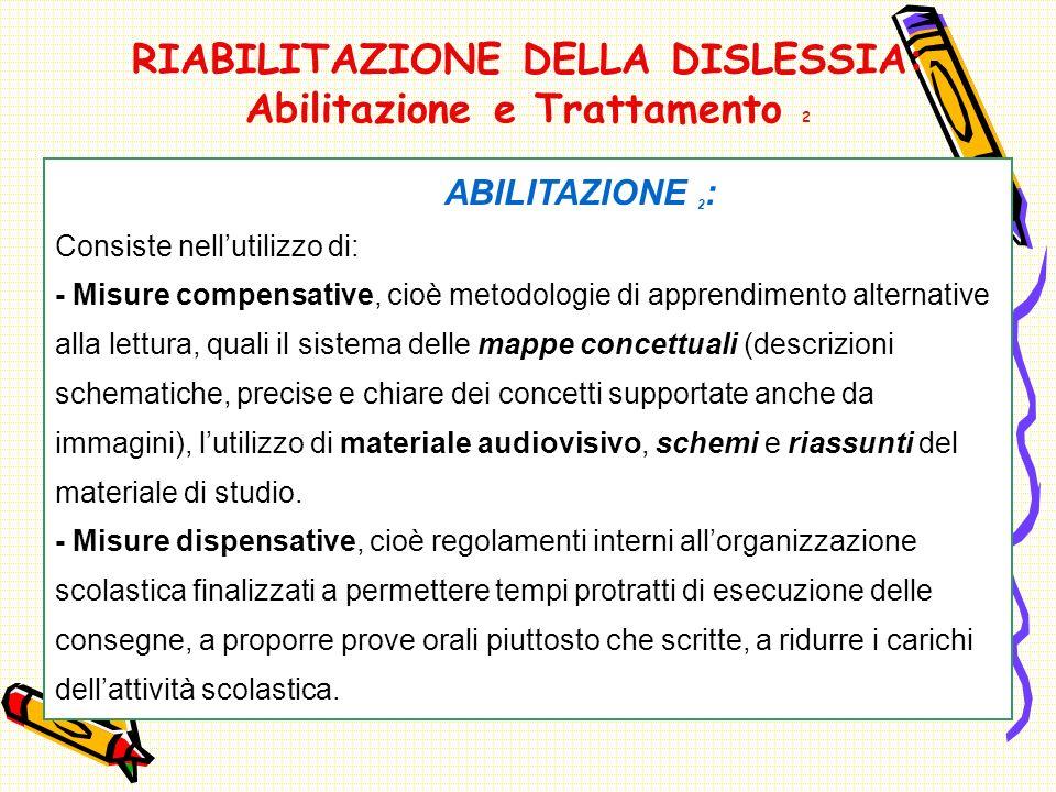 RIABILITAZIONE DELLA DISLESSIA: Abilitazione e Trattamento 2