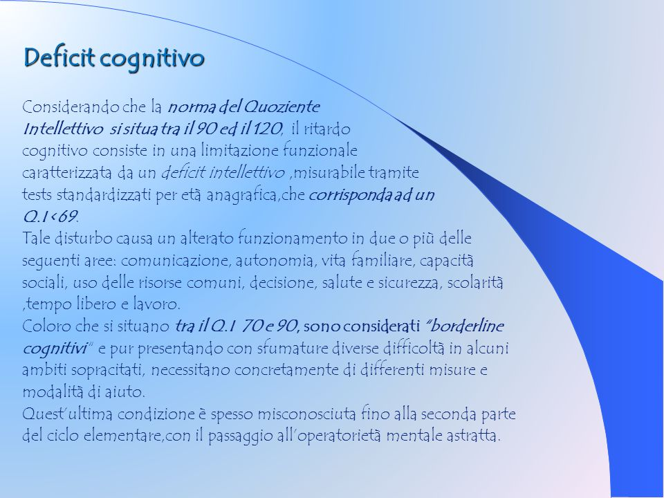 Deficit cognitivo Considerando che la norma del Quoziente