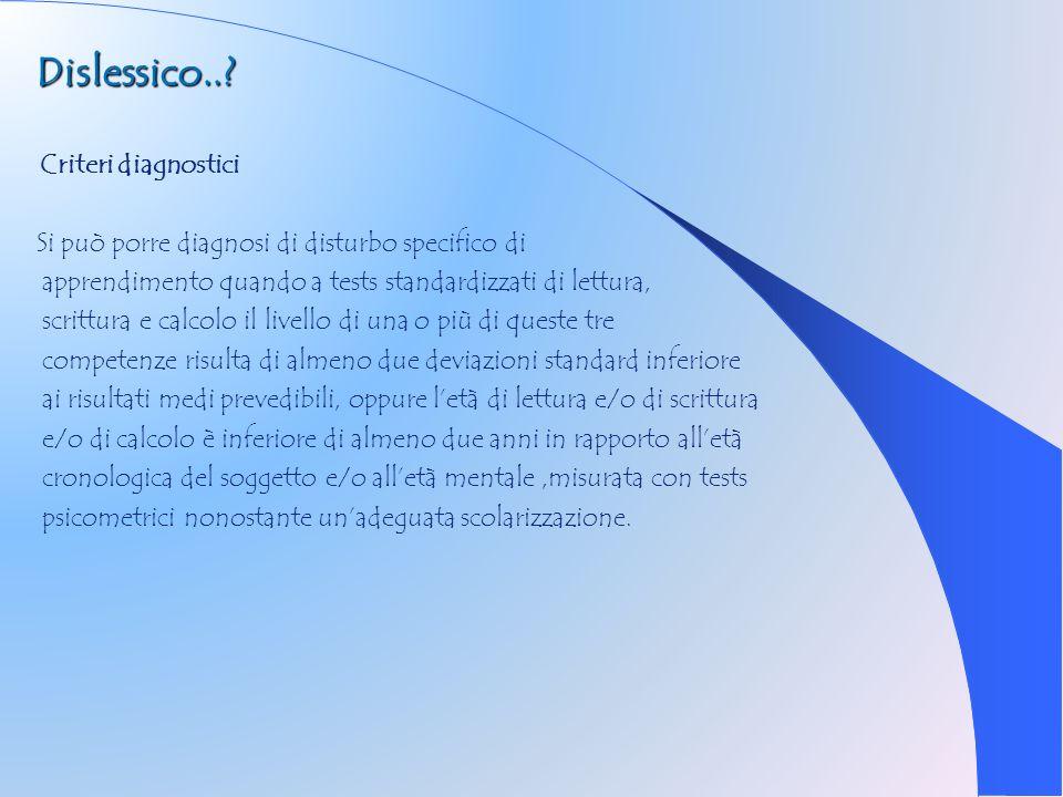 Dislessico.. Criteri diagnostici