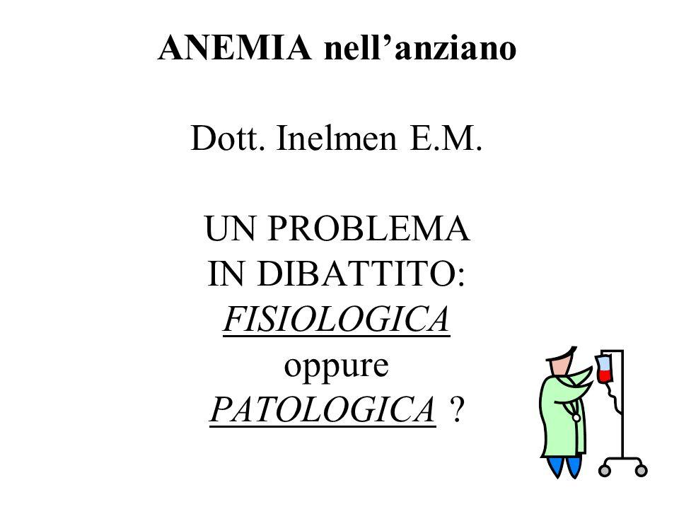 ANEMIA nell'anziano Dott. Inelmen E. M