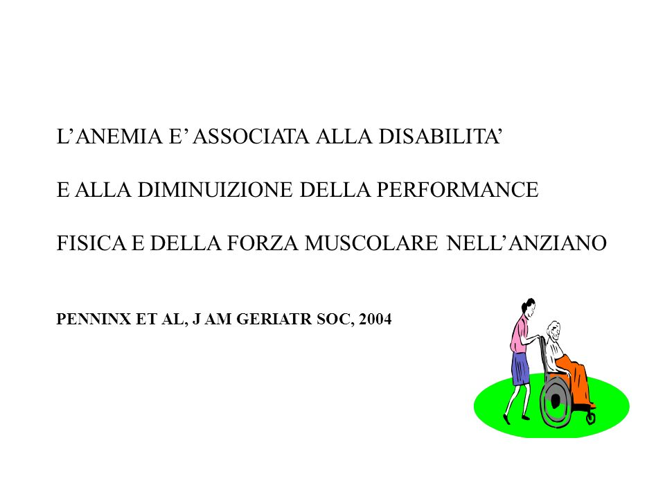 L'ANEMIA E' ASSOCIATA ALLA DISABILITA'