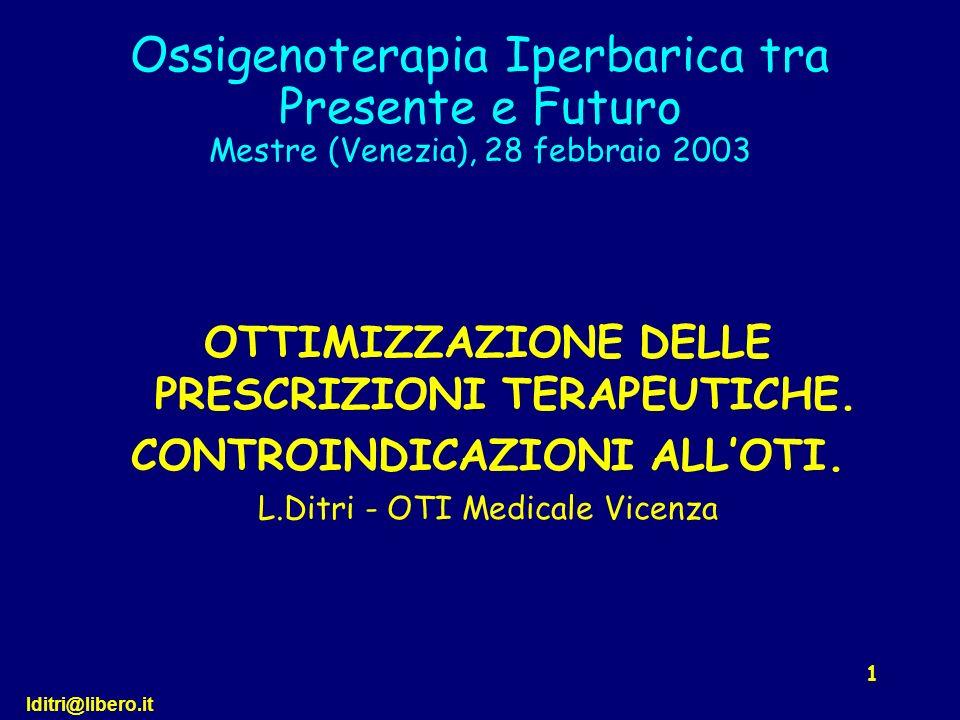 Ossigenoterapia Iperbarica tra Presente e Futuro Mestre (Venezia), 28 febbraio 2003