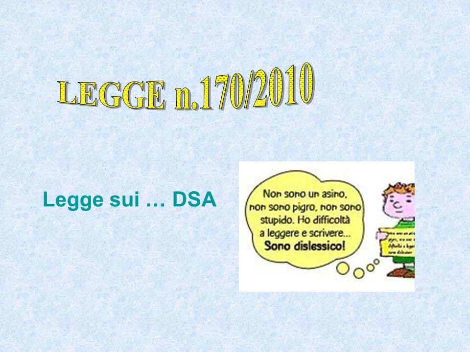 LEGGE n.170/2010 Legge sui … DSA