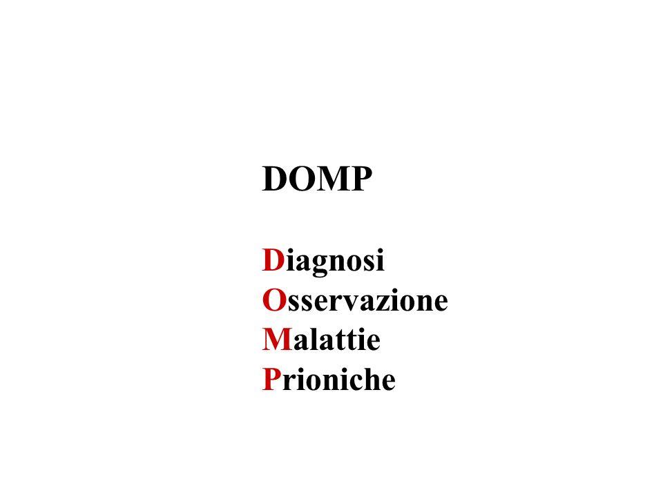 DOMP Diagnosi Osservazione Malattie Prioniche