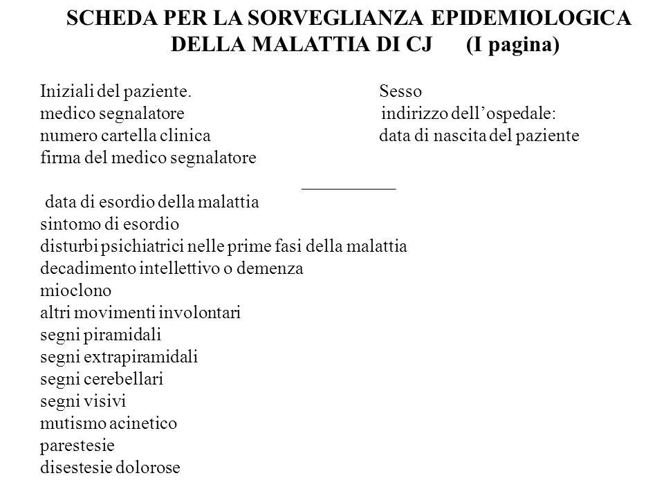 SCHEDA PER LA SORVEGLIANZA EPIDEMIOLOGICA DELLA MALATTIA DI CJ (I pagina)