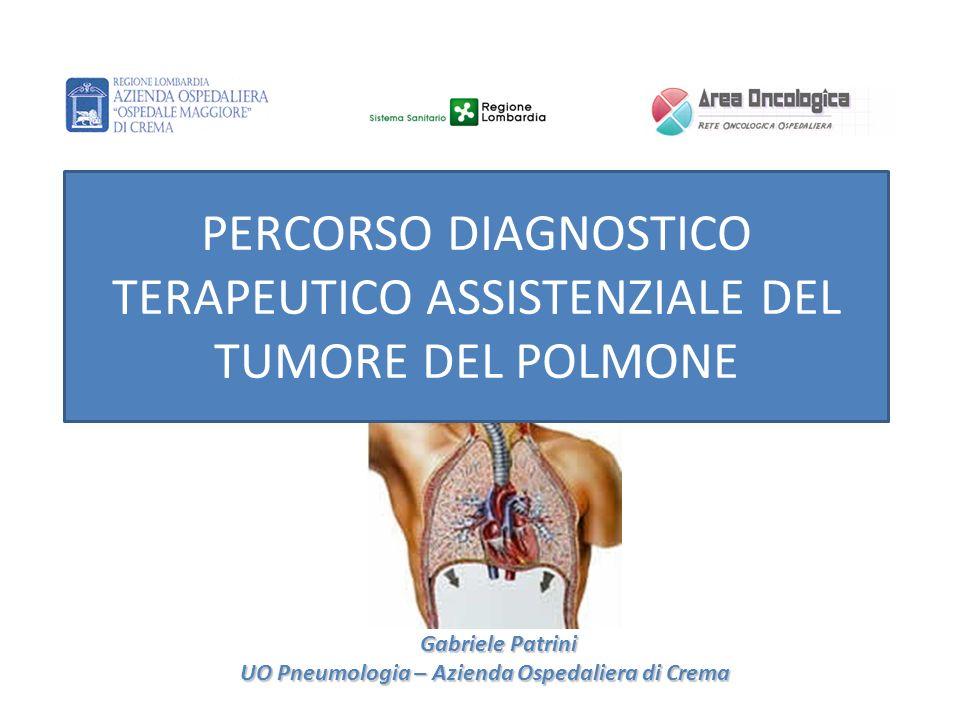 PERCORSO DIAGNOSTICO TERAPEUTICO ASSISTENZIALE DEL TUMORE DEL POLMONE