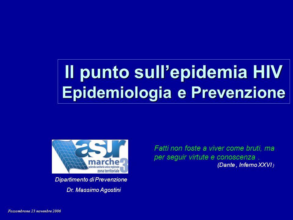 Il punto sull'epidemia HIV Epidemiologia e Prevenzione
