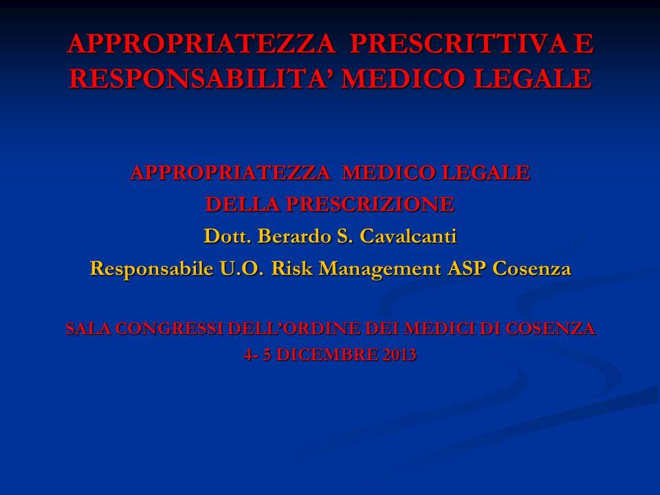 APPROPRIATEZZA PRESCRITTIVA E RESPONSABILITA' MEDICO LEGALE