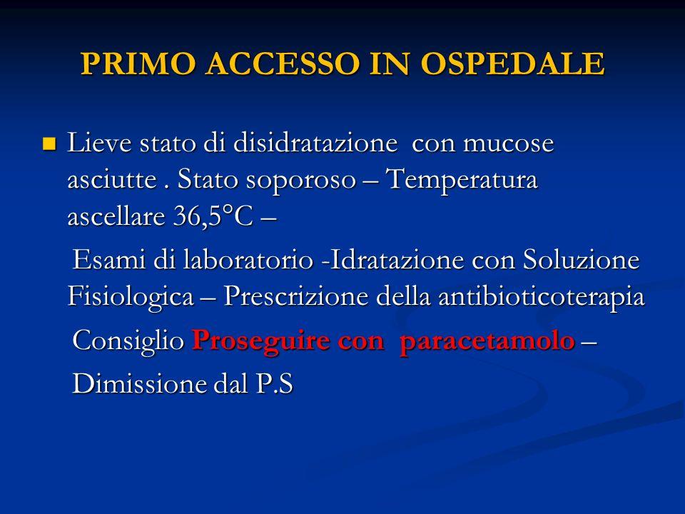 PRIMO ACCESSO IN OSPEDALE