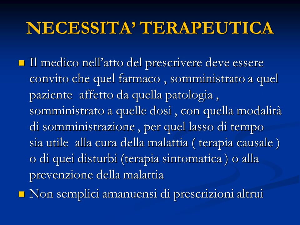 NECESSITA' TERAPEUTICA