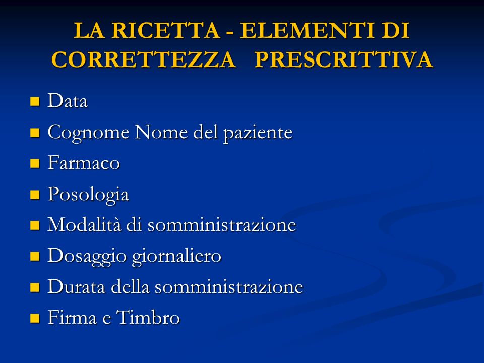 LA RICETTA - ELEMENTI DI CORRETTEZZA PRESCRITTIVA