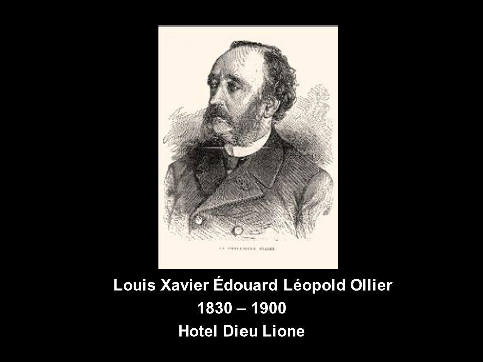 Louis Xavier Édouard Léopold Ollier