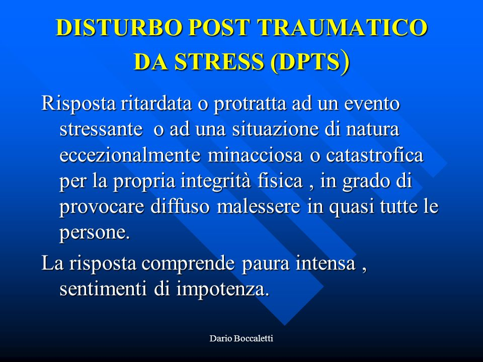 DISTURBO POST TRAUMATICO DA STRESS (DPTS)