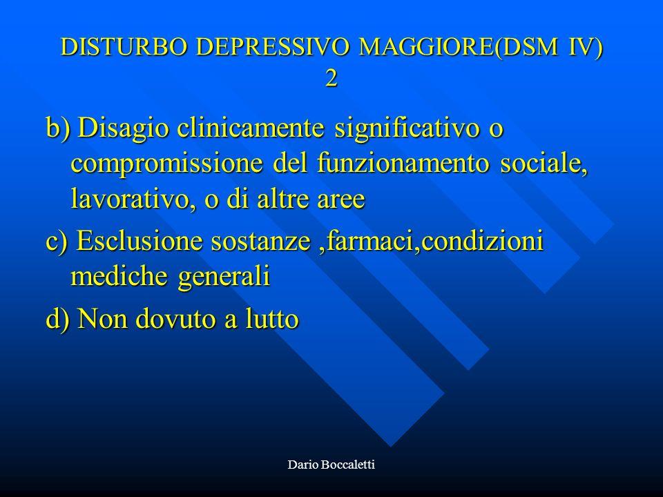 DISTURBO DEPRESSIVO MAGGIORE(DSM IV) 2