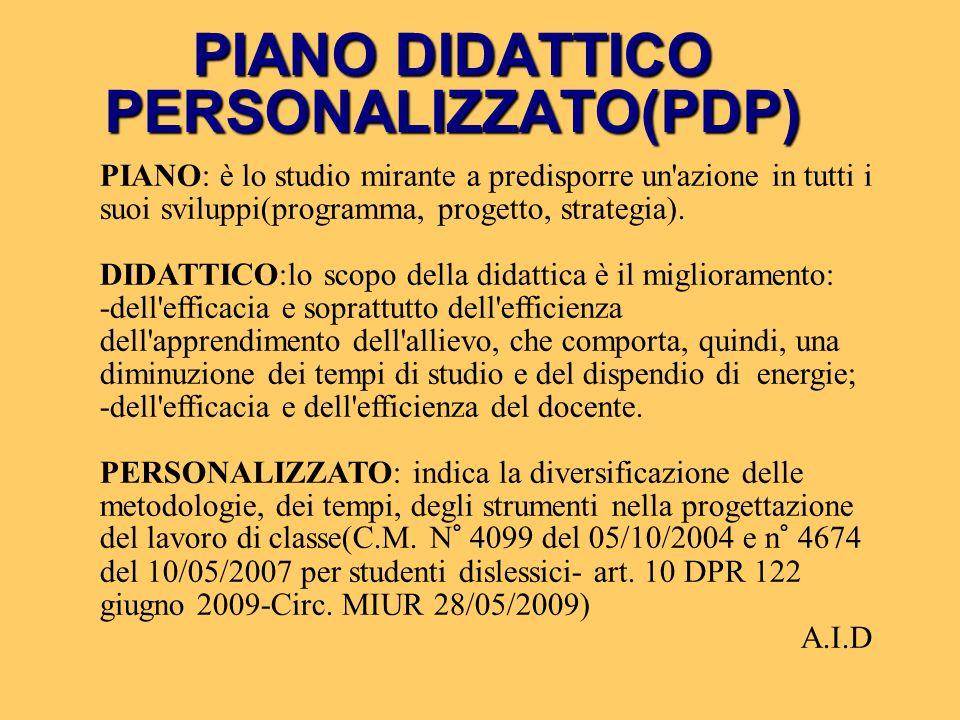PIANO DIDATTICO PERSONALIZZATO(PDP)