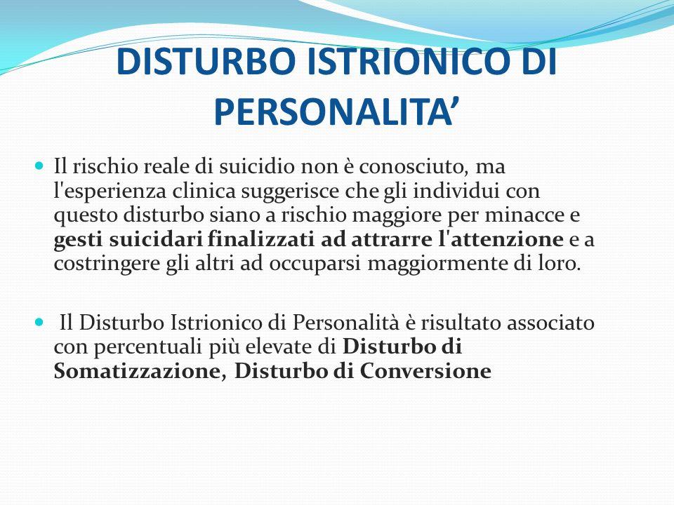 DISTURBO ISTRIONICO DI PERSONALITA'