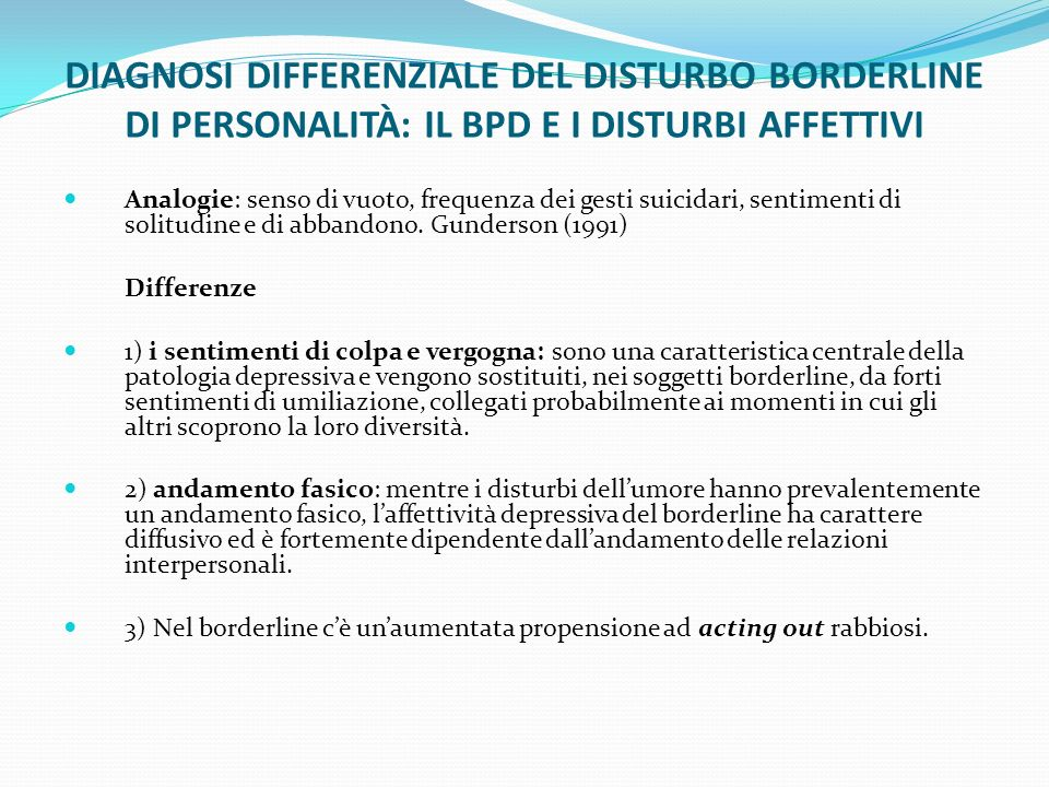 DIAGNOSI DIFFERENZIALE DEL DISTURBO BORDERLINE DI PERSONALITÀ: IL BPD E I DISTURBI AFFETTIVI