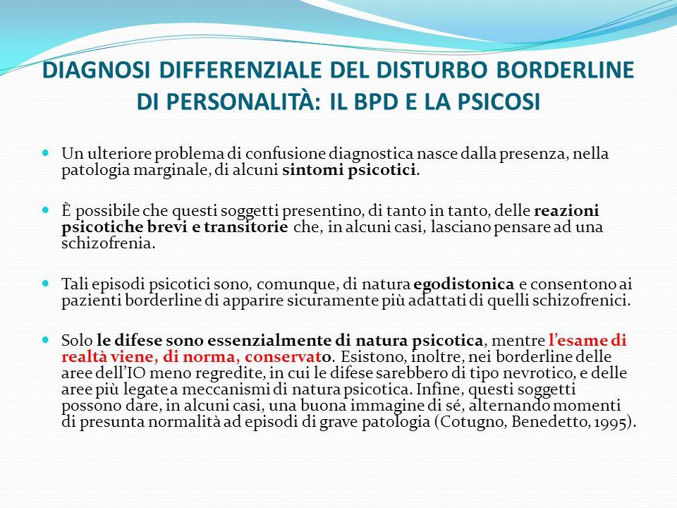 DIAGNOSI DIFFERENZIALE DEL DISTURBO BORDERLINE DI PERSONALITÀ: IL BPD E LA PSICOSI