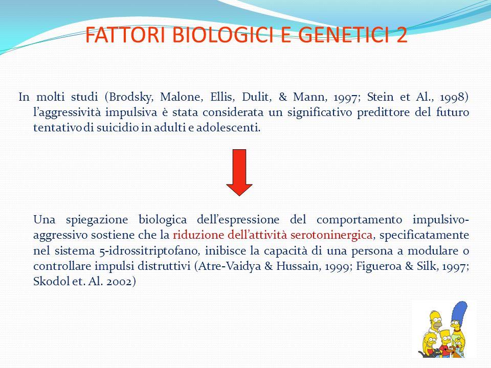 FATTORI BIOLOGICI E GENETICI 2