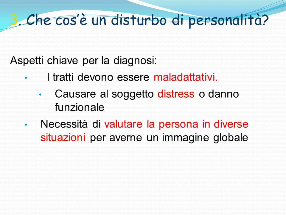 3. Che cos'è un disturbo di personalità