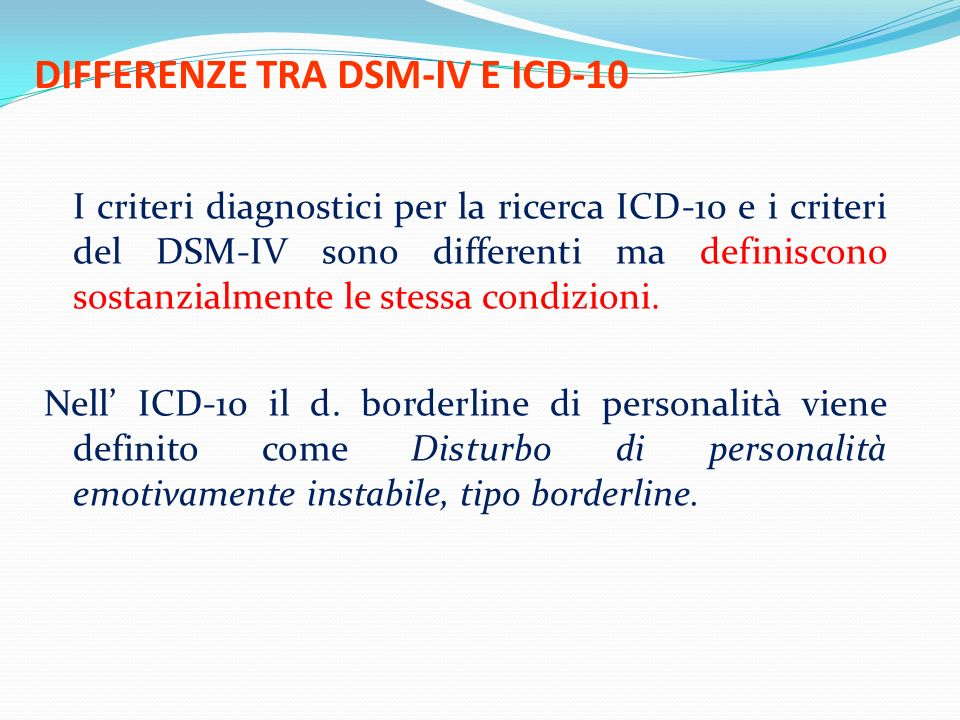 DIFFERENZE TRA DSM-IV E ICD-10