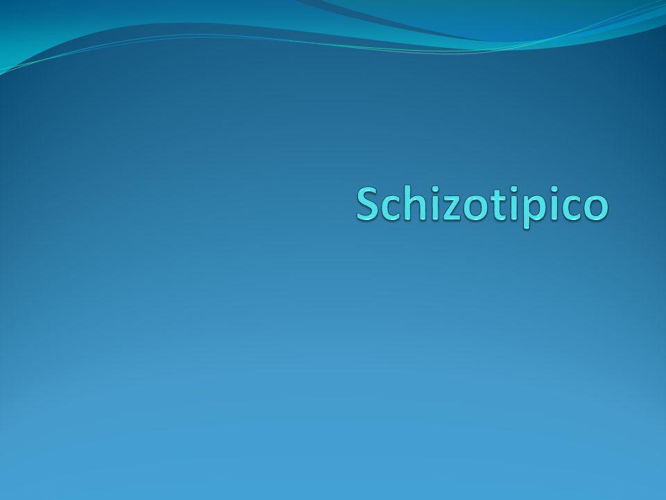 Schizotipico